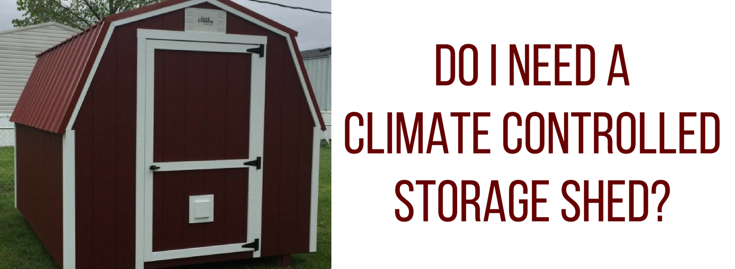 A Standard Storage Shed Will Typically Not Come With Heating Or Cooling However Many Homeowners May Want This Feature As It Can Provide Additional