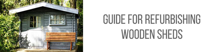 Refurbishing a wooden shed